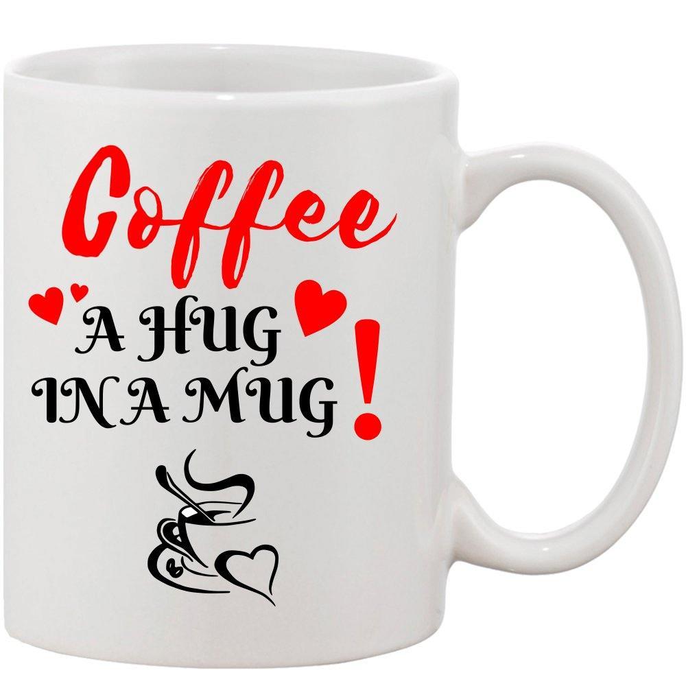 Crazy Sutra Classic Coffee A Hug In Ahug Printed Ceramic Coffee/Milk Mug | Funky  Coffee/Milk Mug (White, 11 oz)