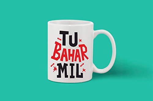 Crazy Sutra Classic Printed Ceramic Coffee/Milk Mug | Funky One Liner Coffee/Milk Mug (Mug-TuBaharMil)