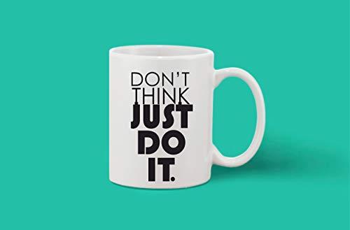 Crazy Sutra Classic Printed Ceramic Coffee/Milk Mug (Mug-Don'tThinkJustDoIt1)