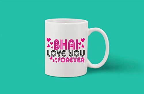 Crazy Sutra Classic Printed Ceramic Coffee/Milk Mug | Funky One Liner Coffee/Milk Mug (Mug_BhaiLoveYouForever1)