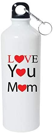 Crazy Sutra Classic Printed Water Bottle/Sipper White - 600Ml (Sipper-LoveYouMom2)