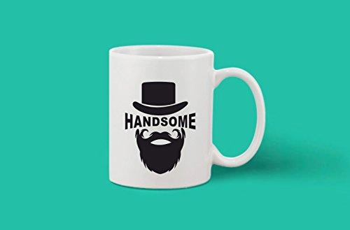 Crazy Sutra Classic Printed Beard Special Ceramic Coffee/Milk Mug   Funky One Liner Coffee/Milk Mug (Mug-Handsome)
