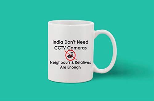 Crazy Sutra Classic Printed Ceramic Coffee/Milk Mug | Funky One Liner Coffee/Milk Mug (Mug-IndDon'tNedCCTVCam1)
