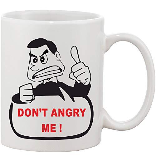 Crazy Sutra Classic Printed Ceramic Coffee/Milk Mug | Funky One Liner Coffee/Milk Mug (Mug-Don'tAngryMe_1)