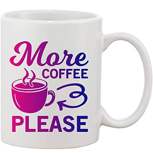 Crazy Sutra Classic Printed Ceramic More Please Coffee/Milk Mug