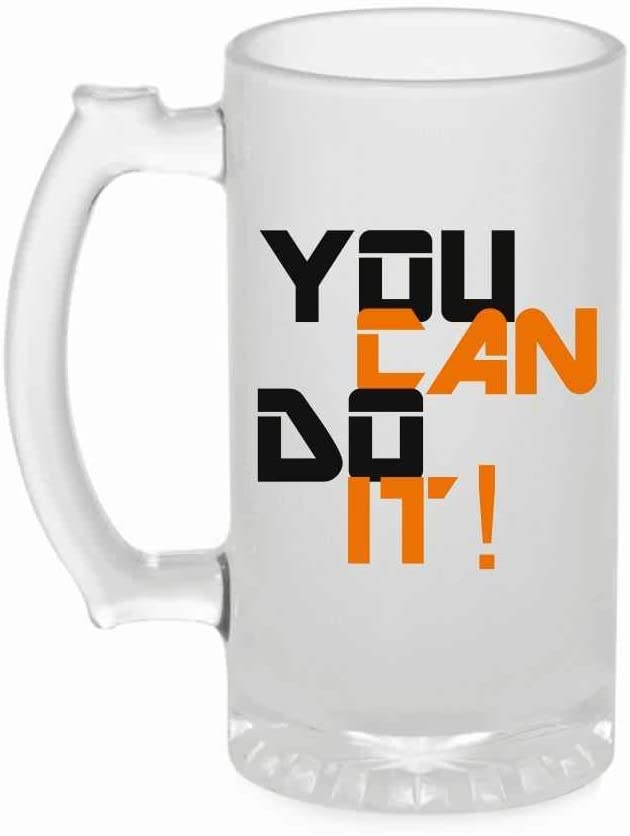 Crazy Sutra Funny and Cool Quote YouCanDoIt1 Printed Clear Frosted Glass Beer Mug for Friends/Brother/Boyfriend (500ml)