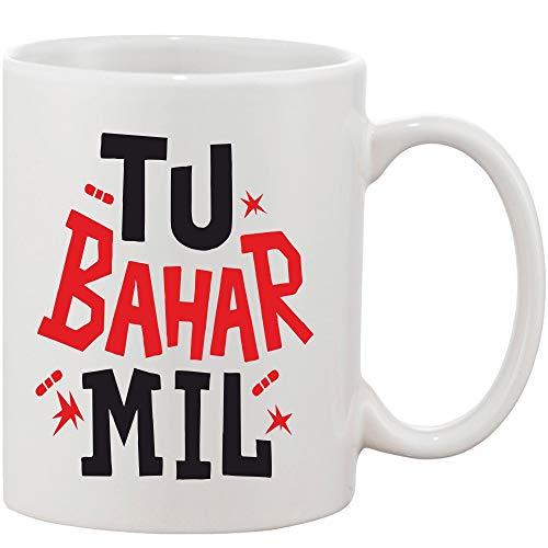 Crazy Sutra Classic Printed Ceramic Coffee/Milk Mug   Funky One Liner Coffee/Milk Mug (Mug-TuBaharMil)