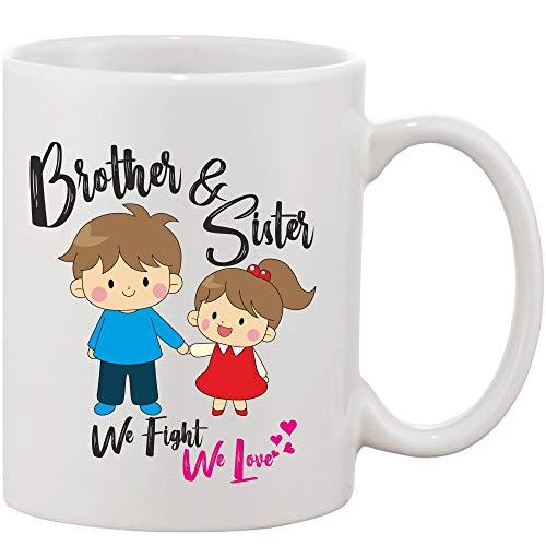 Crazy Sutra Classic Printed Ceramic Coffee/Milk Mug | Funky One Liner Coffee/Milk Mug (Mug-Bro&SisWeFightLove1)