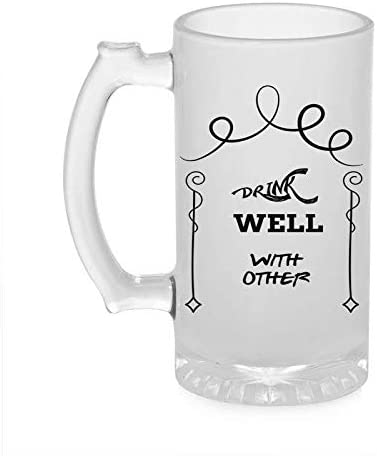 Crazy Sutra Funny and Cool Quote Drinkwell Printed Clear Frosted Glass Beer Mug for Friends/Brother/Boyfriend (500ml)