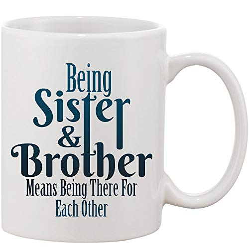 Crazy Sutra Classic Printed Ceramic Coffee/Milk Mug | Funky One Liner Coffee/Milk Mug (Mug-BeingSis&Bro4EachOth1)
