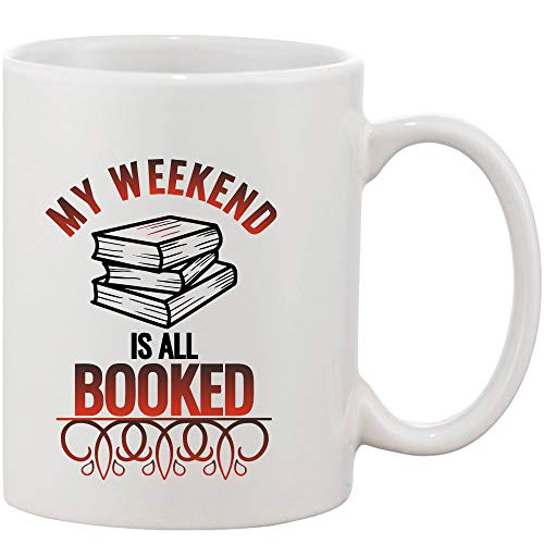 Crazy Sutra Classic Printed Ceramic Coffee/Milk Mug | Funky One Liner Coffee/Milk Mug (Mug-MyWeekendlsAllBooked)