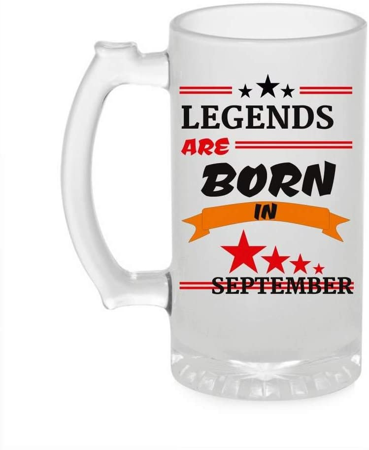 Crazy Sutra Funny and Cool Quote LegendAreBornInSeptember1 Printed Clear Frosted Glass Beer Mug for Friends/Brother/Boyfriend (500ml)