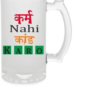 Crazy Sutra Funny and Cool Quote KarmNhiKandKaro1 Printed Clear Frosted Glass Beer Mug for Friends/Brother/Boyfriend (500ml)