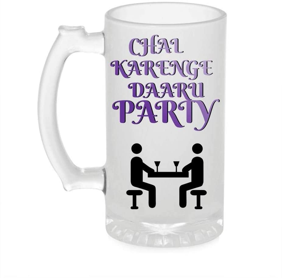Crazy Sutra Funny and Cool Quote Chal Karenge Daru Printed Clear Frosted Glass Beer Mug for Friends/Brother/Boyfriend (500ml)