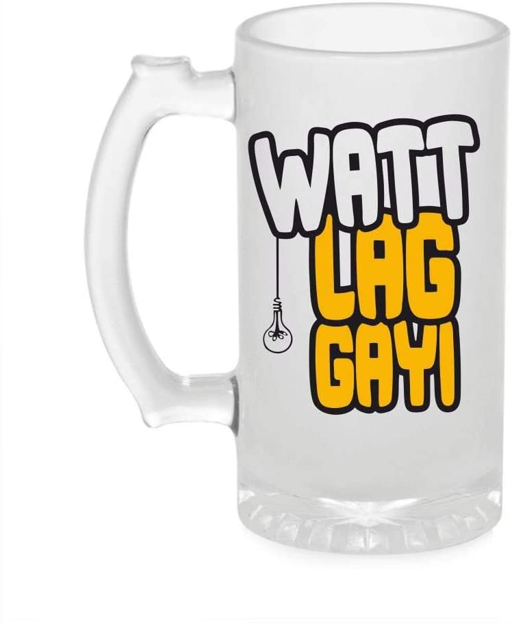 Crazy Sutra Funny and Cool Quote WattLagGayi1 Printed Clear Frosted Glass Beer Mug for Friends/Brother/Boyfriend (500ml)
