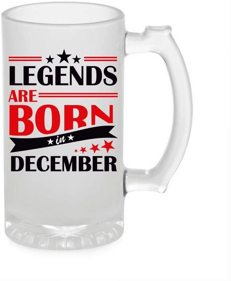 Crazy Sutra Funny and Cool Quote LegendAreDecember1 Printed Clear Frosted Glass Beer Mug for Friends/Brother/Boyfriend (500ml)