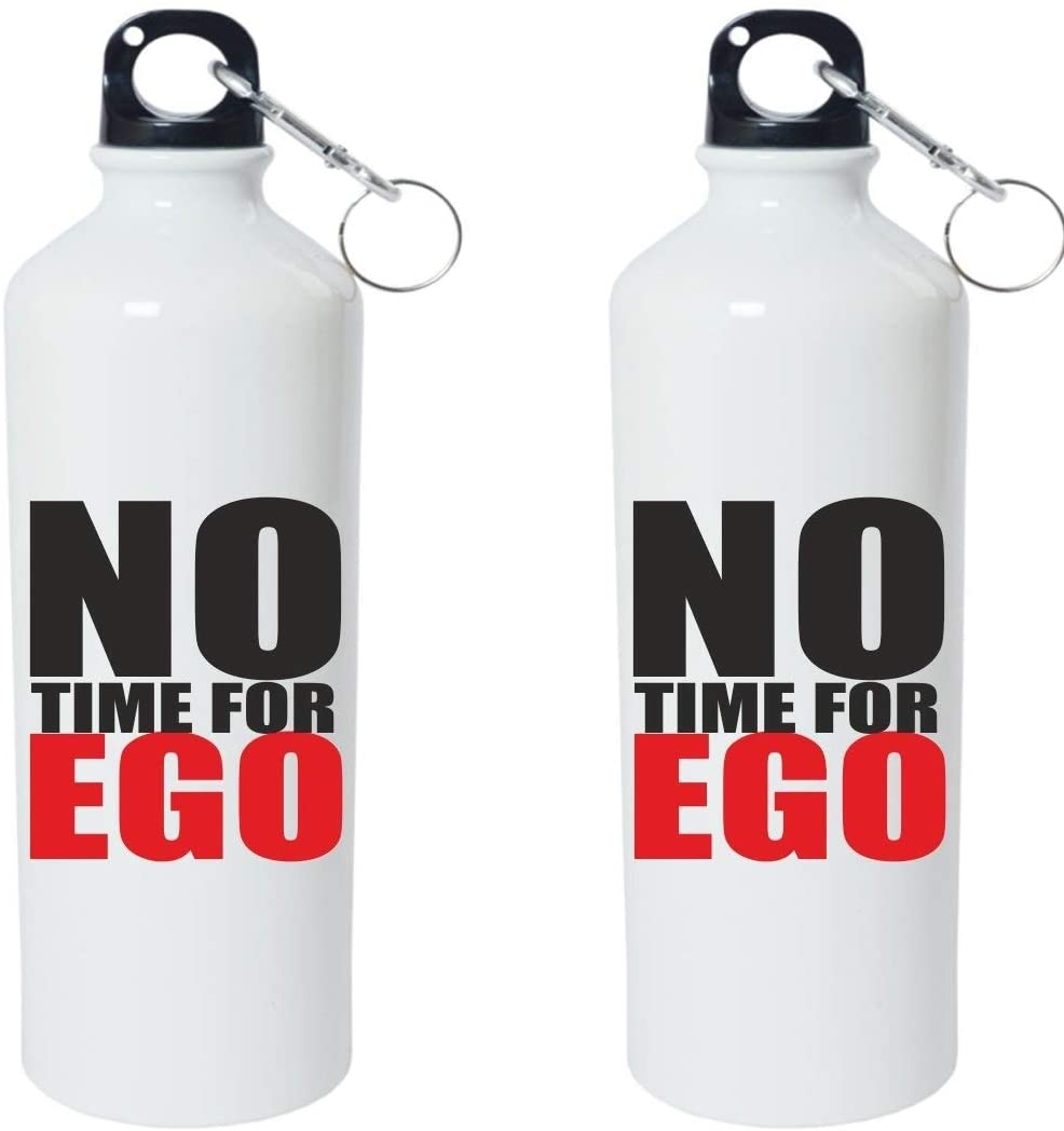 Crazy Sutra Classic Printed Quote Water Bottle/Sipper - 600Ml (NoTimeForEgo_W)