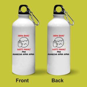 Crazy Sutra Classic Printed Dekh Bhai Dosti Pakki Quote Water Bottle/Sipper - 600Ml