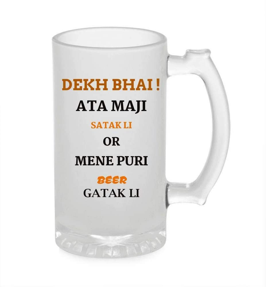 Crazy Sutra Funny and Cool Quote DekhBhai1 Printed Clear Frosted Glass Beer Mug for Friends/Brother/Boyfriend (500ml)