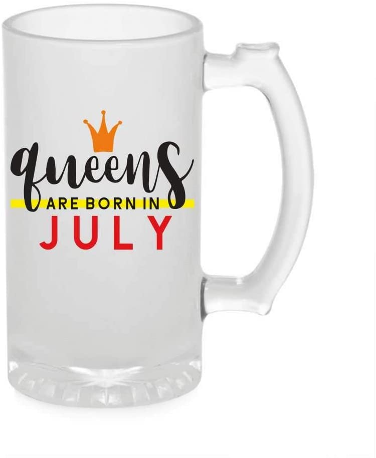 Crazy Sutra Funny and Cool Quote Queen are Born in July Printed Clear Frosted Glass Beer Mug for Friends/Brother/Boyfriend (500ml)