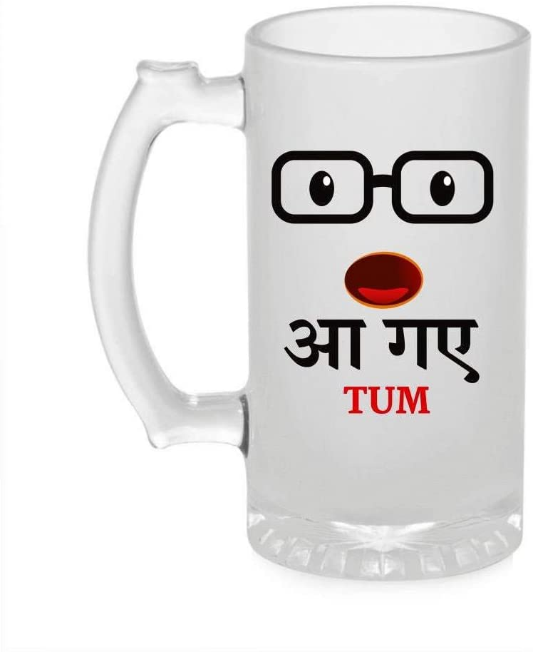 Crazy Sutra Funny and Cool Quote AGayeTum1 Printed Clear Frosted Glass Beer Mug for Friends/Brother/Boyfriend (500ml)