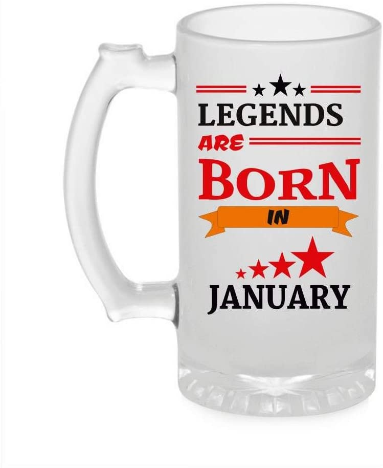 Crazy Sutra Funny and Cool Quote LegendAreBornInJanuary1 Printed Clear Frosted Glass Beer Mug for Friends/Brother/Boyfriend (500ml)