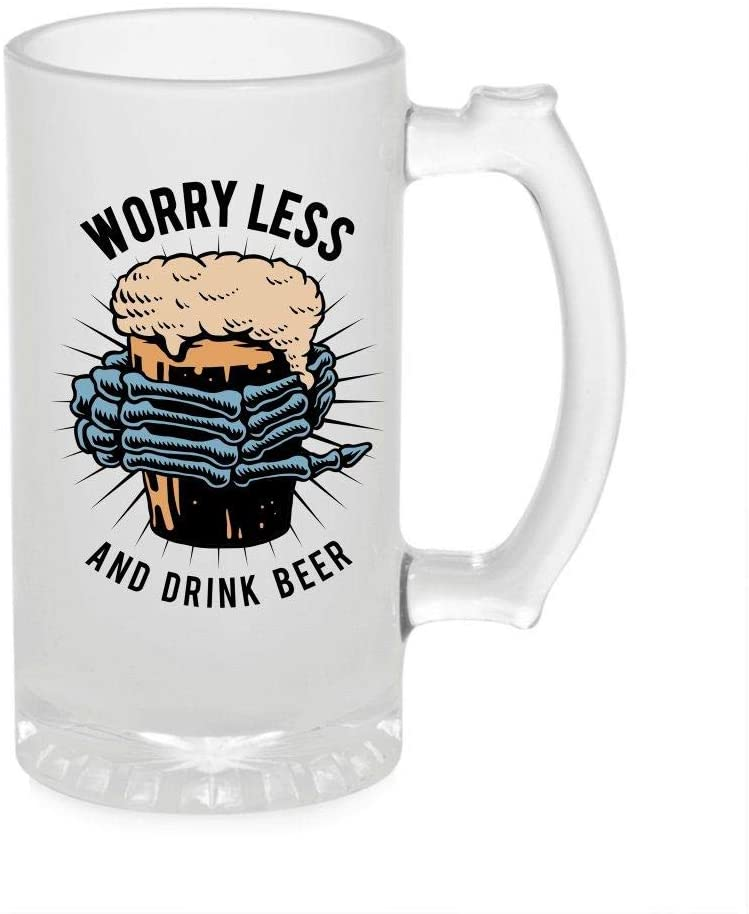 Crazy Sutra Funny and Cool Quote WorryLess1 Printed Clear Frosted Glass Beer Mug for Friends/Brother/Boyfriend (500ml)