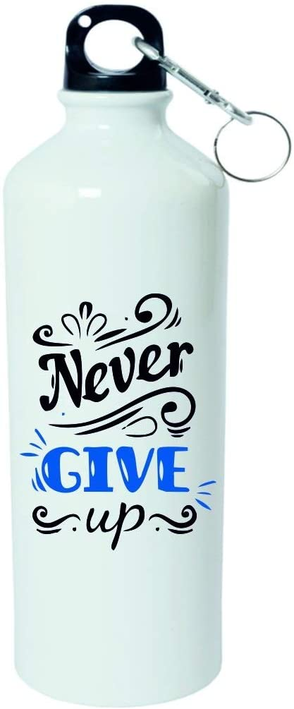 Crazy Sutra Classic Printed Quote Water Bottle/Sipper - 600Ml (NeverGiveUp_W)