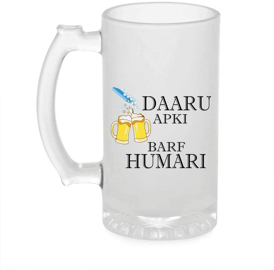 Crazy Sutra Funny and Cool Quote Daru Apki Barf Humaari Printed Clear Frosted Glass Beer Mug for Friends/Brother/Boyfriend (500ml)