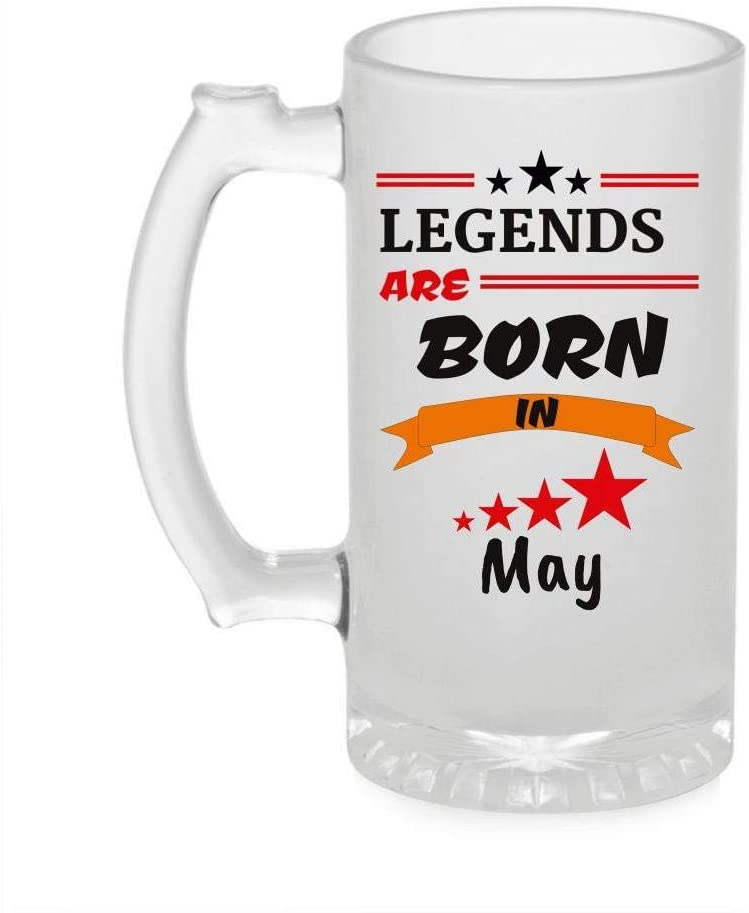 Crazy Sutra Funny and Cool Quote LegendAreBornInMay1 Printed Clear Frosted Glass Beer Mug for Friends/Brother/Boyfriend (500ml)