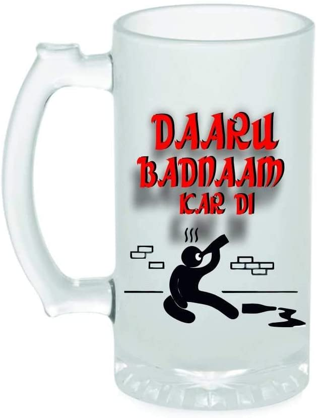 Crazy Sutra Funny and Cool Quote Daaru Badnaam Kardi Printed Clear Frosted Glass Beer Mug for Friends/Brother/Boyfriend (500ml)