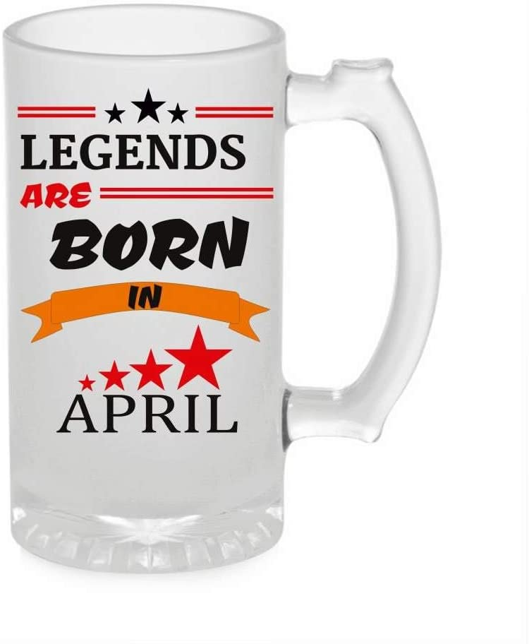 Crazy Sutra Funny and Cool Quote LegendAreBornInApril1 Printed Clear Frosted Glass Beer Mug for Friends/Brother/Boyfriend (500ml)