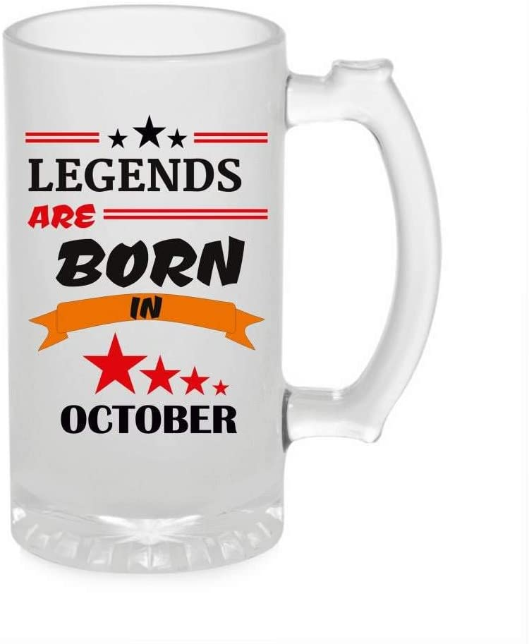 Crazy Sutra Funny and Cool Quote LegendAreBornInOctober1 Printed Clear Frosted Glass Beer Mug for Friends/Brother/Boyfriend (500ml)