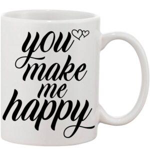 Crazy Sutra Classic You Make Me Happy Printed Ceramic Coffee/Milk Mug | Funky  Coffee/Milk Mug (White, 11 oz)